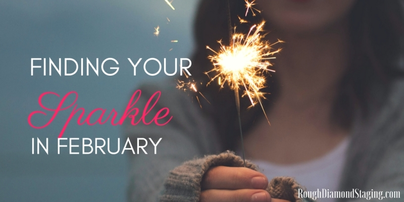 Finding Your Sparkle in February